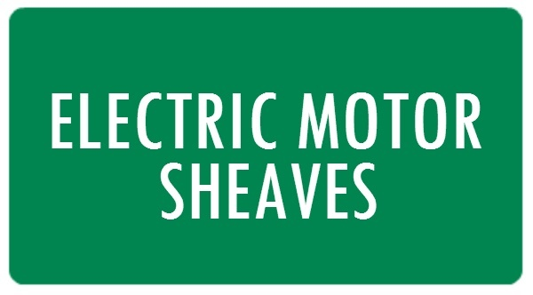 Electric Motor Sheaves